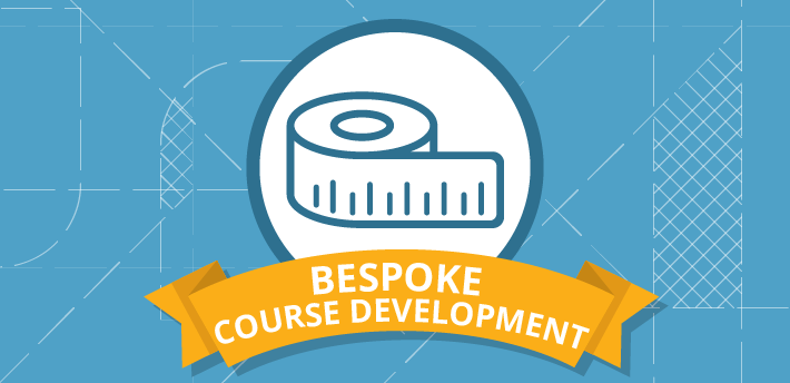 Bespoke Course Development