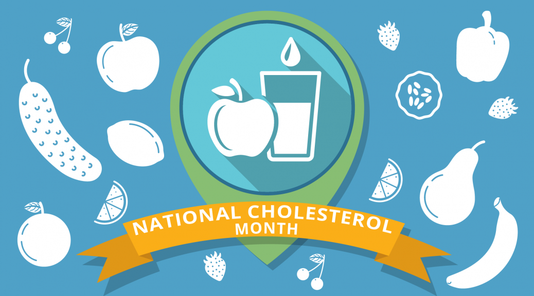 National Cholesterol Month 2018 – 1st to 31st October