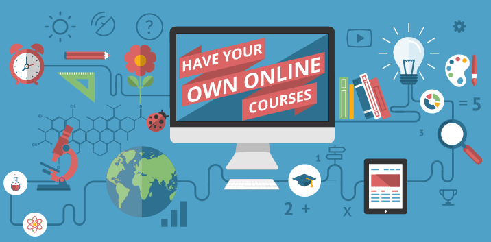 Have Your Own Online Courses